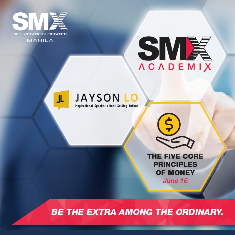 SMX ACADEMIX: The Five Core Principles of Money